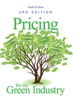 Pricing for the Green Industry