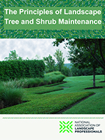Principles of Landscape Tree & Shrub Maintenance